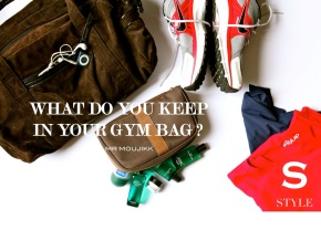 WHAT DO YOU KEEP IN YOUR GYM BAG ? - MR MOUJIKK